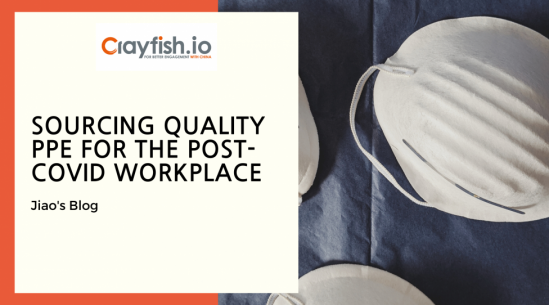 Sourcing Quality PPE for the Post-COVID Workplace