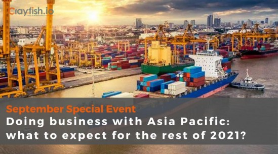 Doing business with Asia Pacific: what to expect for the rest of 2021?