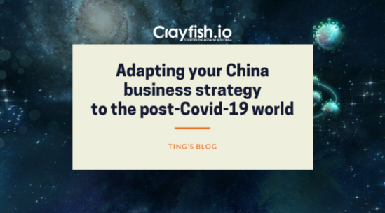 Adapting your China business strategy to the post-Covid-19 world