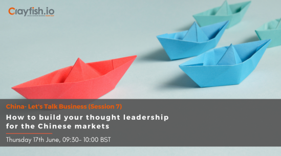 How to build your thought leadership for the Chinese markets