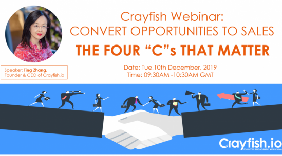 "Crayfish Webinar: Convert opportunities to sales - the Four ""C""s that matter"