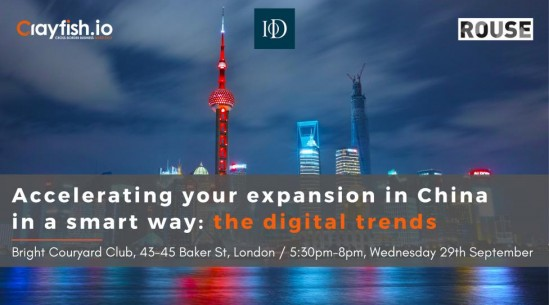 Accelerating your expansion in China in a smart way: the digital trends