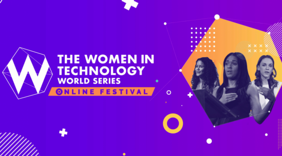 Women in Technology World Series Online Festival